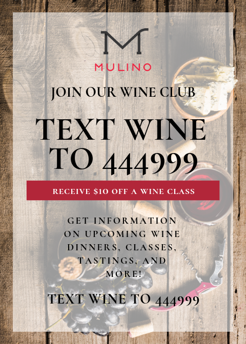 Mulino Wine Club